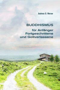 cover-buddhismus-fuer-anfaenger-fortgeschrittene-und-gottverlassene
